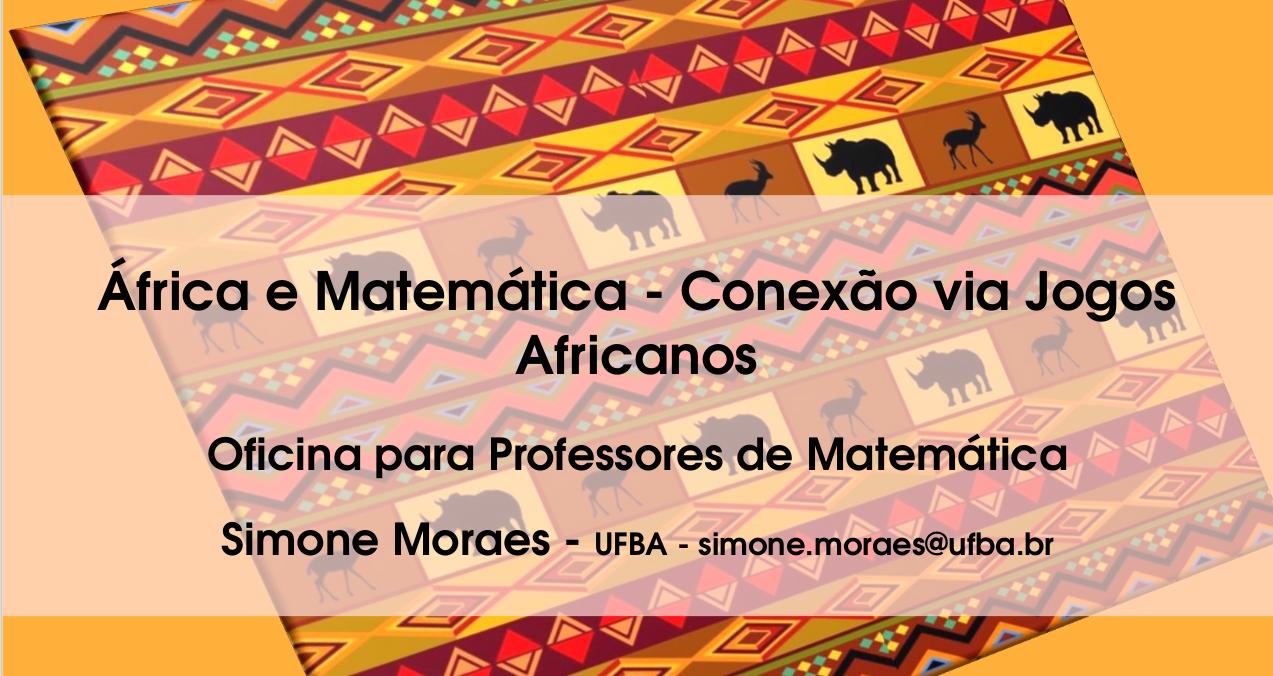 África e Matemática - Conexão via Jogos Africanos